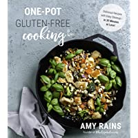 One-Pot Gluten-Free Cooking: Delicious, 30-Minute Meals with Easy Cleanup