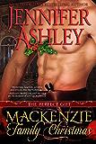 Mackenzie Family Christmas: The Perfect Gift (Mackenzies Series)