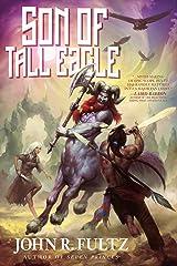 Son of Tall Eagle Kindle Edition