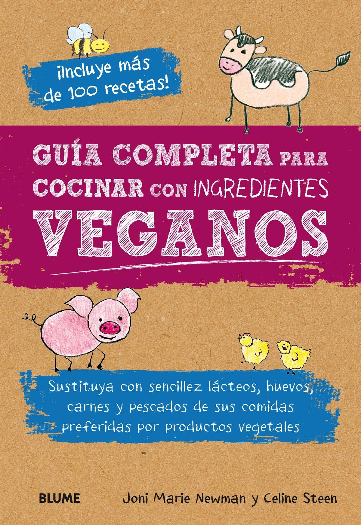 Guía completa para cocinar con ingredientes veganos ...