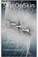 SkinOnSkin: An Anthology of Erotic Poetry