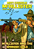 McAllister and the Spanish Gold (A McAllister Western Book 2)