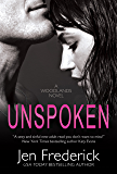 Unspoken (with Bonus Content) (The Woodlands Book 2)