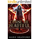 Curse Me Beautiful: A Paranormal Gender Switch (English Edition)
