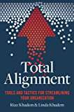 Total Alignment: Real-World Management Strategies for Today's Entrepreneur