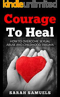 How to overcome sexual abuse trauma
