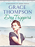 Day Trippers (Holidays at Home Book 4)