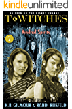 T*Witches: Kindred Spirits