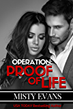 Operation Proof of Life, Super Agent Romantic Suspense Series, Book 3 (Super Agent series)