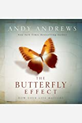 The Butterfly Effect: How Your Life Matters Hardcover