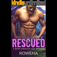 Rescued: A Mountain Man BWWM Romance