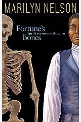 Fortune's Bones: The Manumission Requiem (Coretta Scott King Author Honor Books) Hardcover