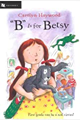"""B"" Is for Betsy (Betsy (Paperback) Book 1) Kindle Edition"