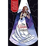 The Glass Voice (Twicetold Tales)