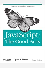 JavaScript: The Good Parts: The Good Parts Kindle Edition