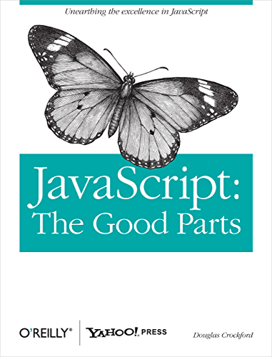 JavaScript: The Good Parts: The Good Parts
