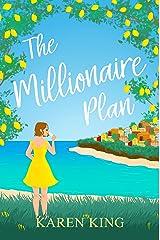 The Millionaire Plan: A gorgeous heart-warming romance Kindle Edition