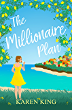 The Millionaire Plan: A gorgeous heart-warming romance