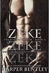 Zeke (The Powers That Be Book 2) Kindle Edition