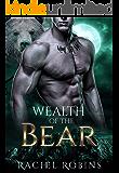 Wealth of the Bear (Bear Kamp Book 2)