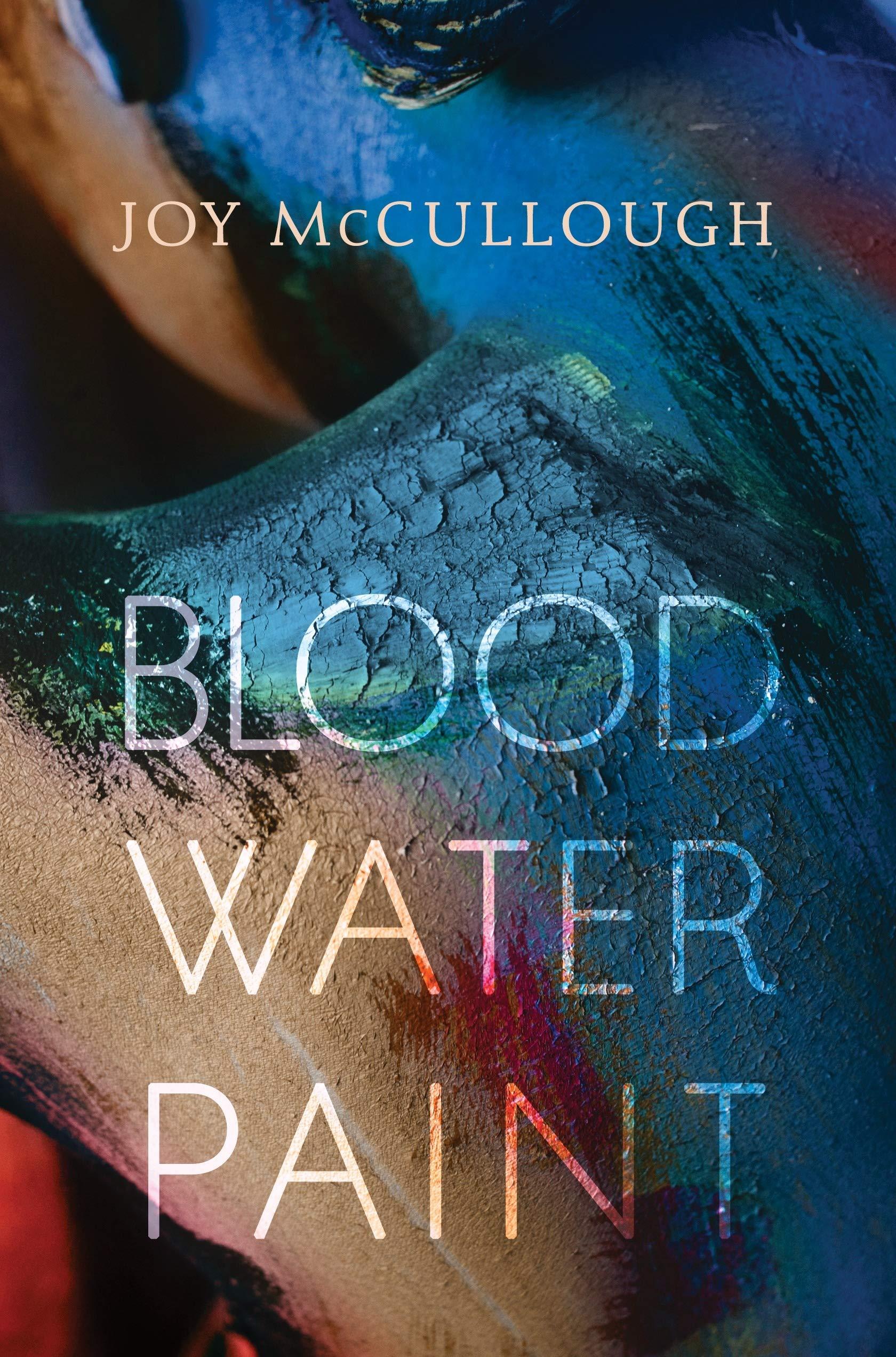 Blood Water Paint: Amazon.es: McCullough, Joy: Libros en idiomas extranjeros