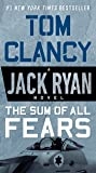 The Sum of All Fears (A Jack Ryan Novel)