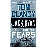 The Sum of All Fears (A Jack Ryan Novel)