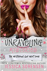 The Mysterious Guy Next Door (The Unraveling Mysteries Book 1) Kindle Edition