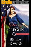Darby: Bride of Oregon (American Mail-Order Brides Series Book 33)