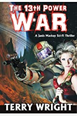 The 13th Power War (The 13th Power Trilogy Book 3) Kindle Edition