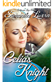 Celia's Knight (California Love Trilogy Book 3)