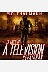 The 13 Lives of a Television Repair Man Audible Audiobook