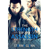 Strength of an Assassin [Assassins Inc. 3] (Siren Publishing The Stormy Glenn ManLove Collection)