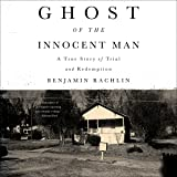 Ghost of the Innocent Man: A True Story of Trial