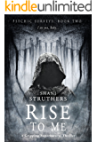Psychic Surveys Book Two: Rise to Me: A Gripping Supernatural Thriller