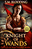 Knight of Wands (A Fantasy Adventure Novel) (Devices of War Book 2)