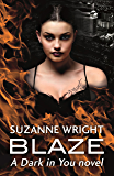 Blaze (The Dark in You Book 2) (English Edition)