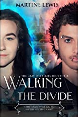 Walking the Divide (The Gray Eyes Series Book 3) Kindle Edition