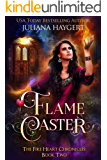 Flame Caster (The Fire Heart Chronicles Book 2)