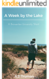 A Week by the Lake: A Browerton University Short
