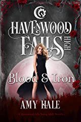 Blood & Iron: (A Havenwood Falls High Novella)