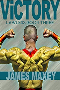 Victory: Lawless Book Three