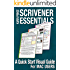 SCRIVENER ESSENTIALS: A Quick Start Visual Guide for Mac Users