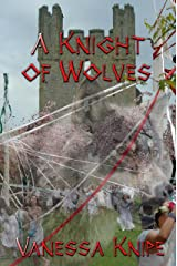 A Knight of Wolves (A St. Van Helsing Novel Book 5) Kindle Edition