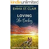 Loving Her Cowboy (Hometown Heartthrobs Book 3)