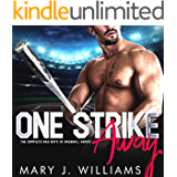 One Strike Away The Complete Series: Second Chance Sports Romance (The Bad Boys of Baseball)