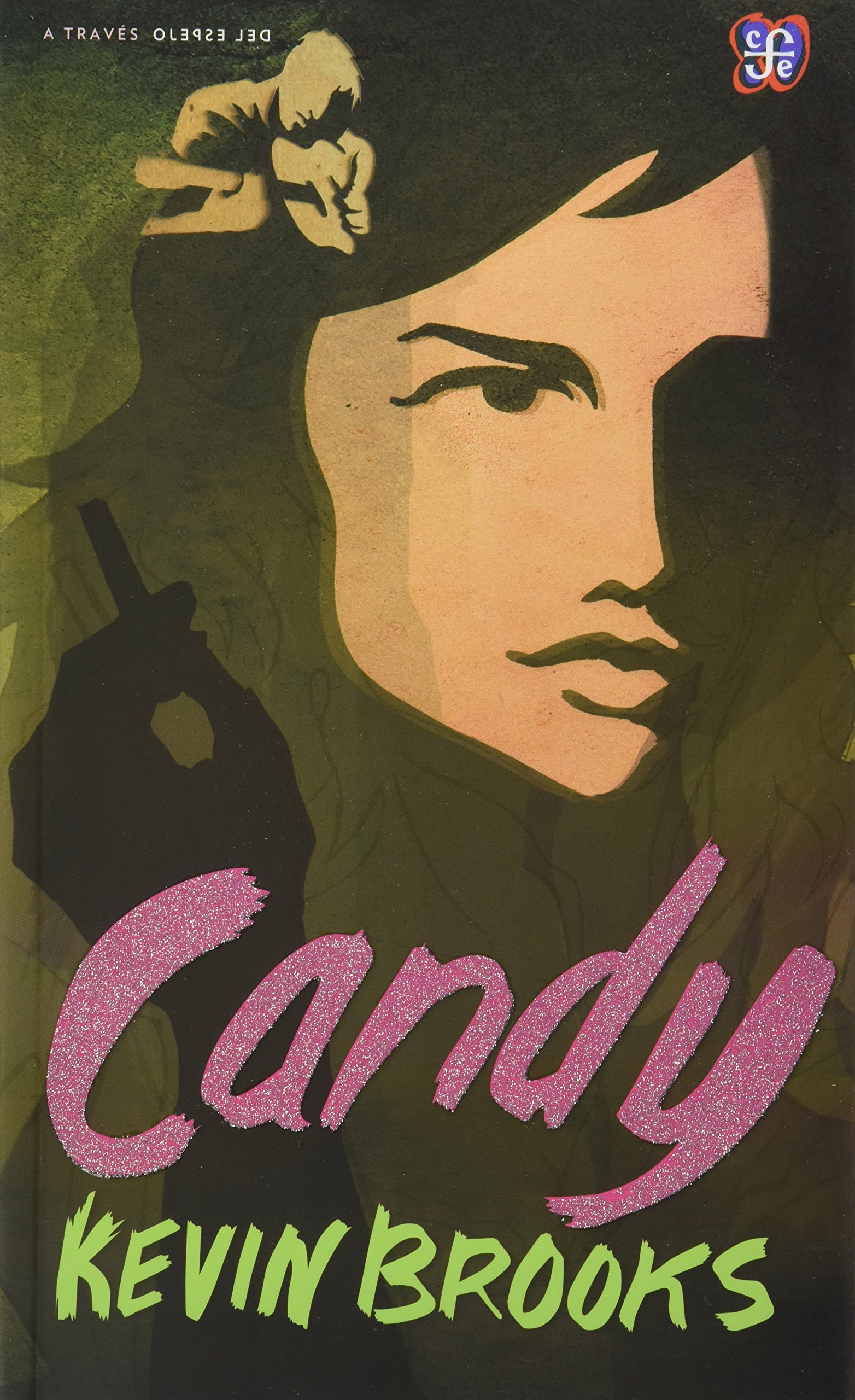 Candy (Traves del Espejo) (Spanish Edition) (Spanish) Paperback – August 12, 2010