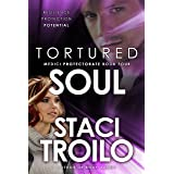Tortured Soul (The Medici Protectorate Book 4)