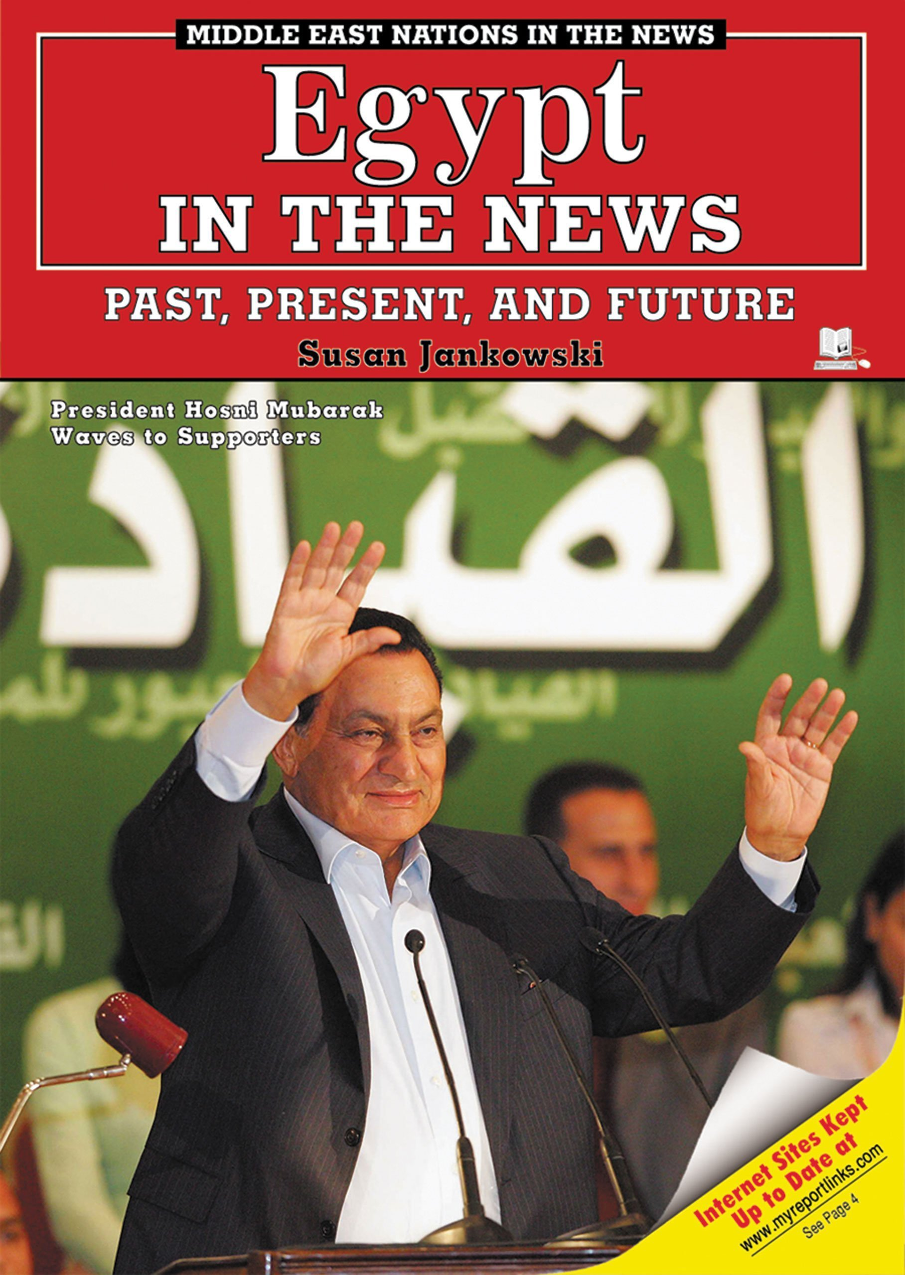 Egypt in the News: Past, Present, And Future (Middle East Nations in the News)