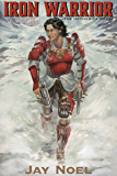 Iron Warrior (The Mechanica Wars Book 3)